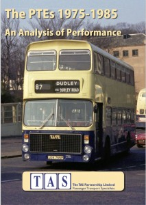 'The PTEs 1975-1985 - An Analysis of Performance' has been published by the TAS Partnership